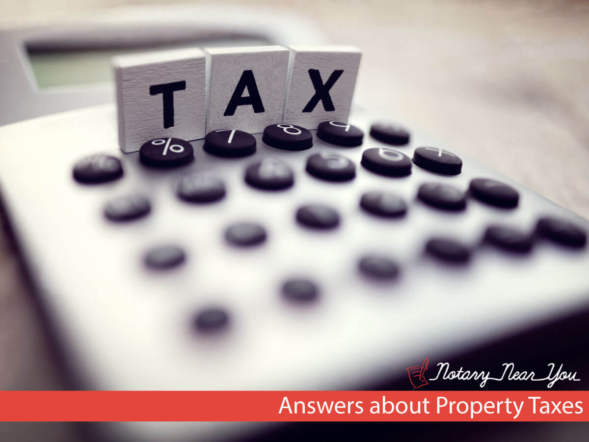 Notary Near You with Answers About Property Taxes