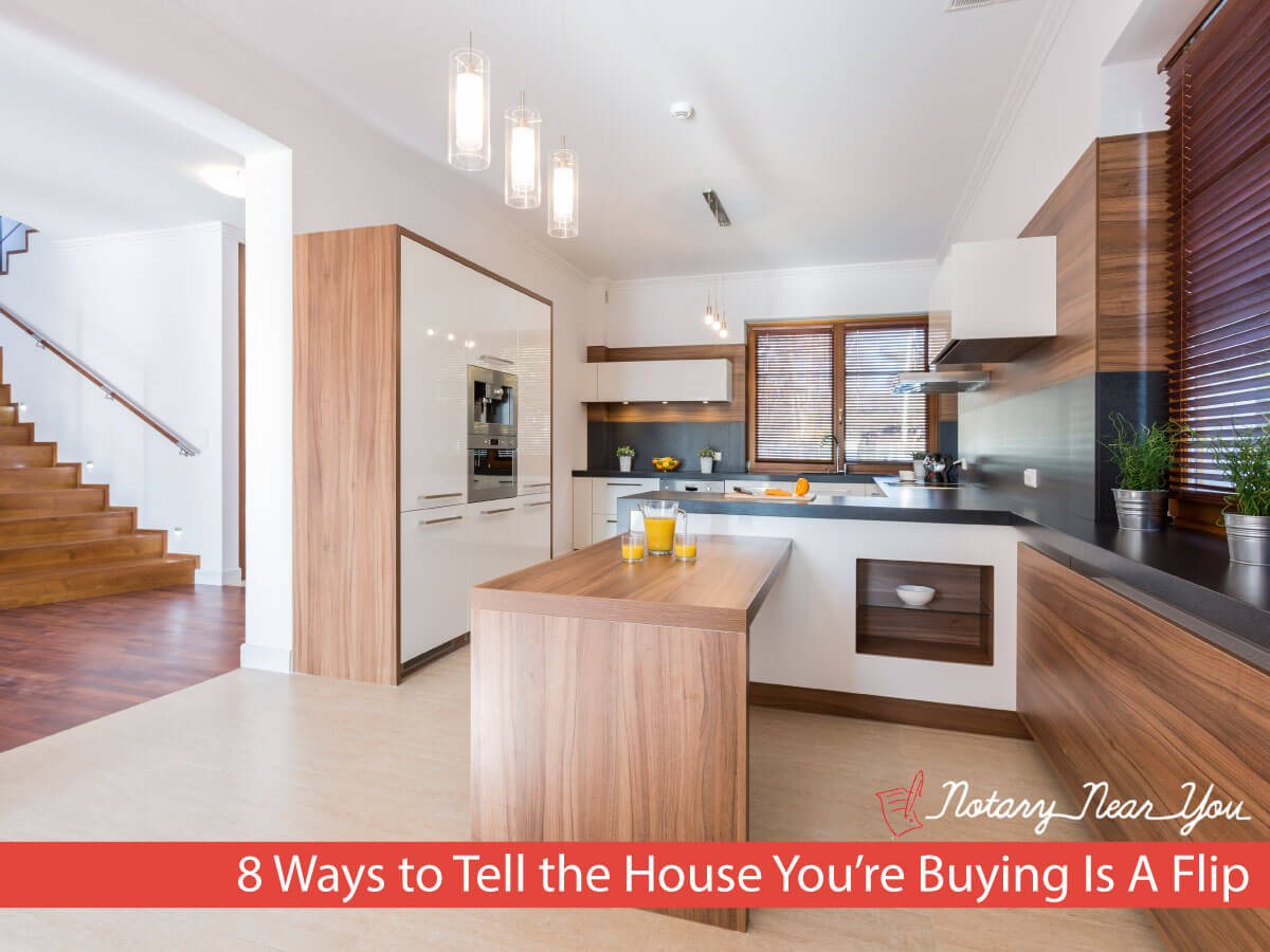 8 Ways to Tell the House You're Buying Is A Flip