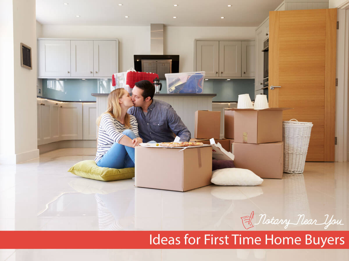 Ideas for First Time Home Buyers