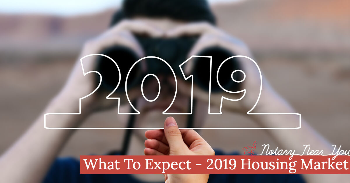 What to Expect From the Housing Market in 2019