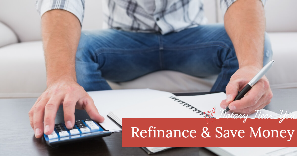 Refinance and Save Money on Your Mortgage