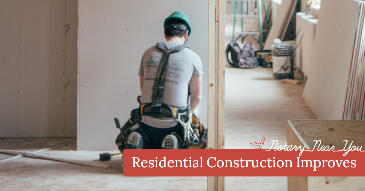 Residential Construction Improves