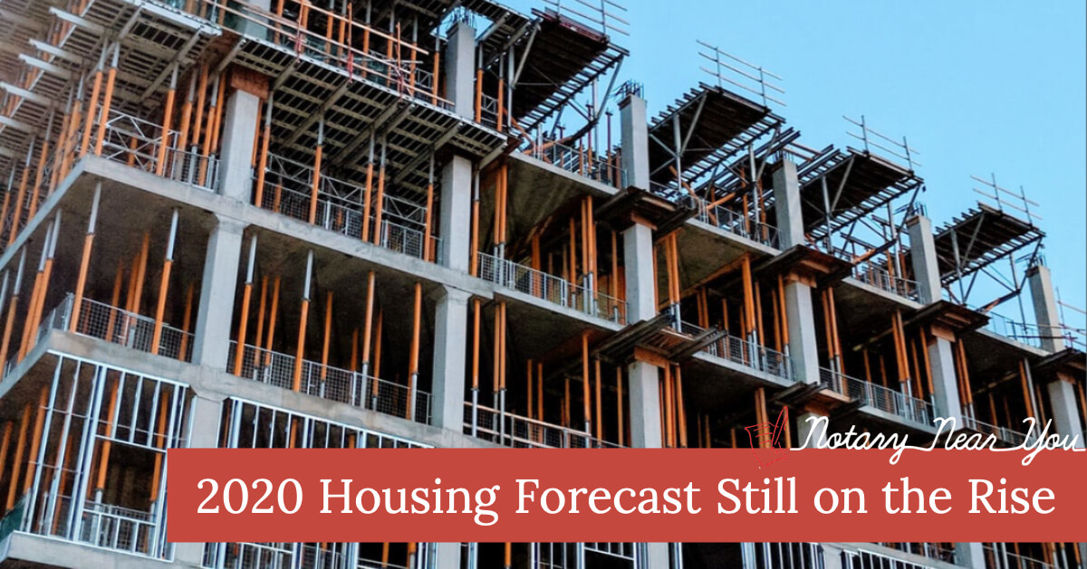 2020 Housing Forecast Still on the Rise