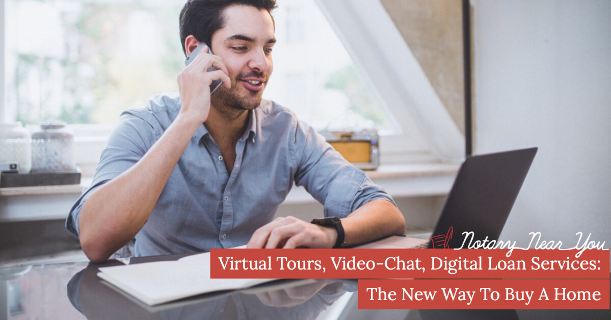 Virtual Tours, Video-Chat, Digital Loan Services: The New Way To Buy A Home