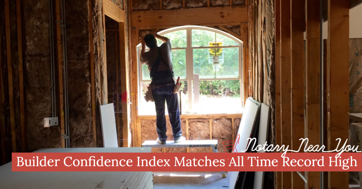 Builder Confidence Index Matches All Time Record High