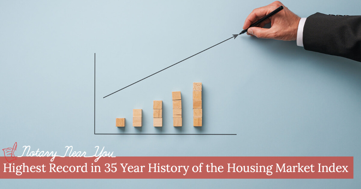 Highest Record in 35 Year History of the Housing Market Index