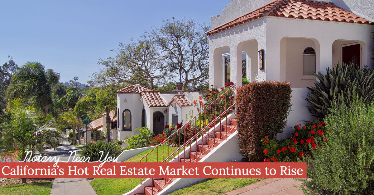 California's Hot Real Estate Market Continues to Rise