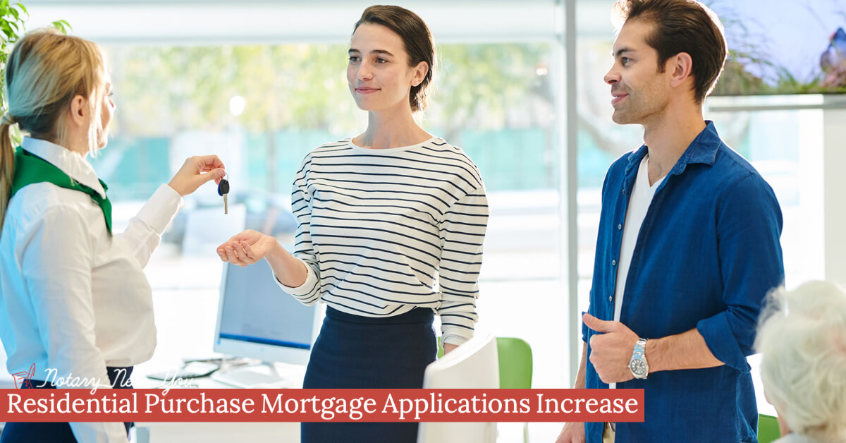 Residential Purchase Mortgage Applications Increase